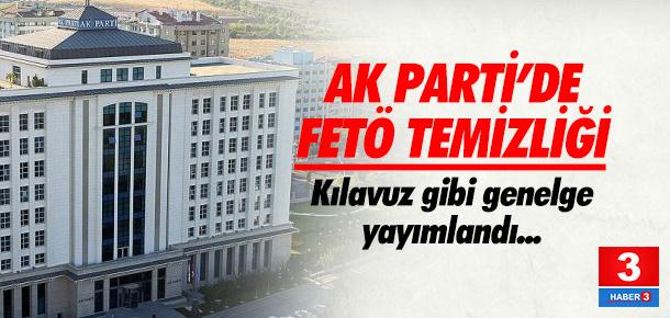AK PARTİ'DE FETÖ TEMİZLİĞİ BAŞLIYOR