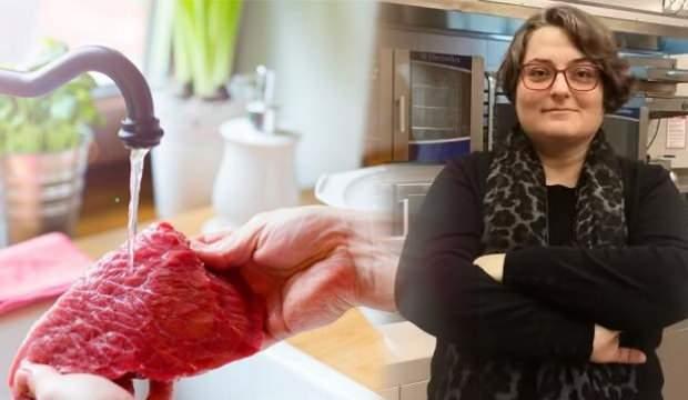 Gıda Mühendisi Zuluğ: Eti yıkamak mutfakta yapılan en belirgin hatalardan biri!